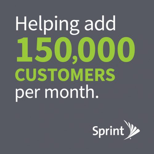 Sprint: Helping add 150,000 customers per month.